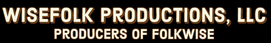 Wisefolk Productions, LLC