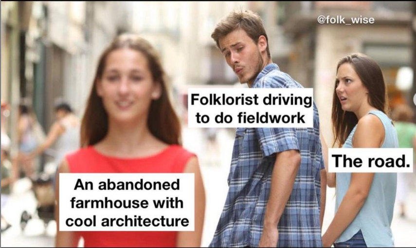 """image of three light-skinned people, one man in the middle of two women, wearing very basic clothing, the man is looking at the woman in the foreground with desire, and the other woman looks upset at the man. The text over the man reads """"folklorists driving to do fieldwork"""" and the text over the women reads """"an abandoned farmhouse with cool architecture"""" and the other """"the road."""""""